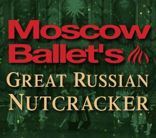 MoscowBalletNutcracker-Thumbnail_520x462.jpg